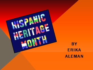 7th grade hispanic heritage month powerpoint presentations 2012 2013